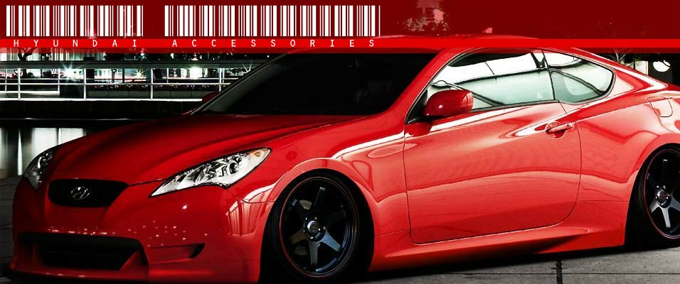 Hyundai Accessories | Hyundai Parts | Hyundai Performance Parts